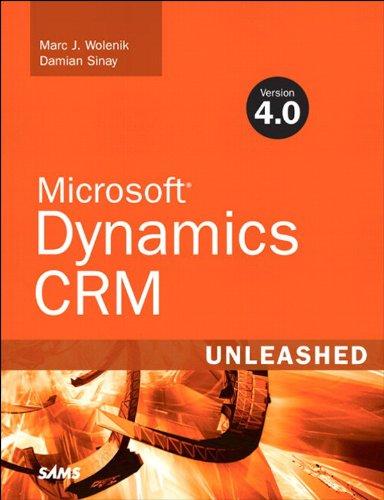 Microsoft Dynamics CRM 4.0 Unleashed Pdf