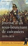 Journal d'un sous-lieutenant de cuirassiers, 1810-1814
