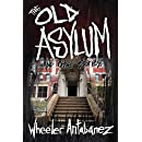 The Old Asylum and Other Stories: (Second Edition)