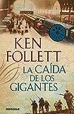 La caída de los gigantes (The Century 1) / Fall of Giants (The Century, Book 1) (Spanish Edition)
