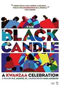 The Black Candle: A Kwanzaa Celebration