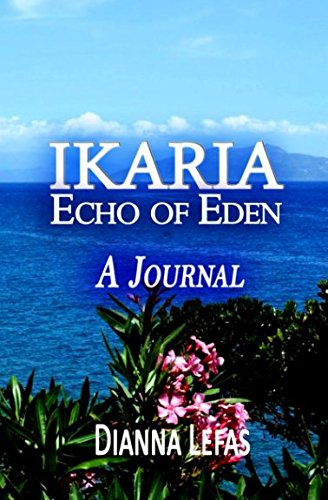 IKARIA: Echo of Eden: A Journal by Dianna Lefas