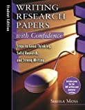 Writing Research Papers with Confidence, Sheila Moss, 0805443649