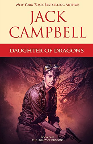 Daughter of Dragons (The Legacy of Dragons) (Volume 1)