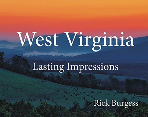 West Virginia: Lasting Impressions