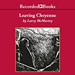 Leaving Cheyenne | Larry McMurtry