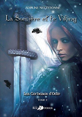 La Sorcire Et Le Viking Les Corbeaux DOdin