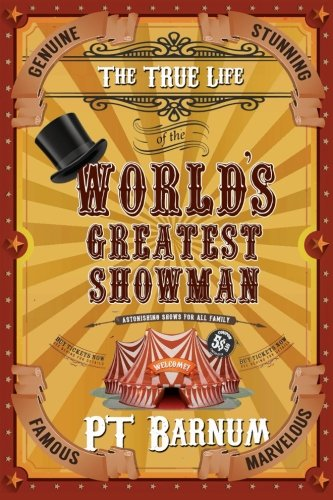 Download The True Life of the World's Greatest Showman PDF