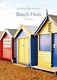Beach Huts (Britain's Heritage Series)
