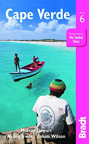 Cape Verde, 6th (Bradt Travel Guides)