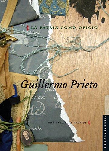 La patria como oficio. Una antología general (Serie Viajes al siglo XIX nº 19) (Spanish Edition)