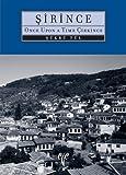 Sirince: Once Upon a Time Cirkince (Ancient Anatolian Cities)