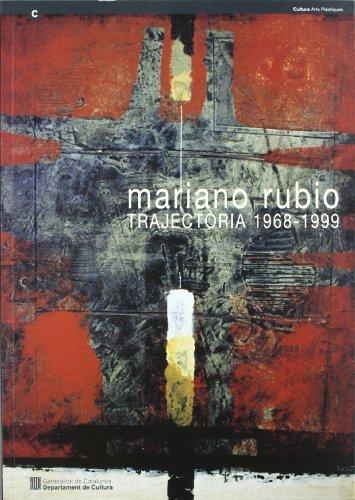 Descargar Libro Mariano Rubio. Trajectòria 1968-1999. Sala D'exposicions De La Pia Almoina. Pla De La Seu. Barcelona Mariano Rubio
