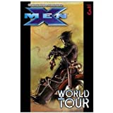 Ultimate X-Men Vol. 3: World Tour