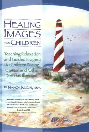 Healing Images for Children: Teaching Relaxation and...