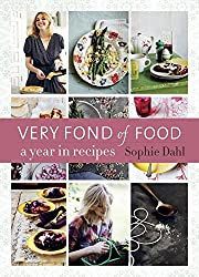 Very Fond of Food: A Year in Recipes (From Season to Season)