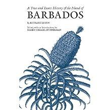 A True and Exact History of the Island of Barbados (Hackett Classics)