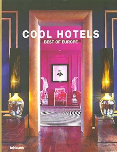 Cool Hotels Best of Europe (Best Design Hotels In The World)