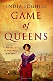 Game of Queens: A Novel of Vashti and Esther