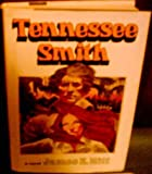Tennessee Smith, James E. Hitt, 0525215468