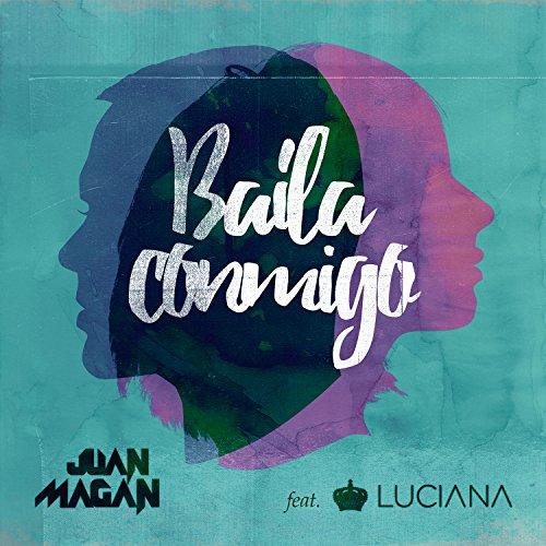 Baila Conmigo [feat. Luciana]