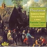 THE PRAETORIUS CONSO - PRAETORIUS: DANCES FROM TERPSICHORE &