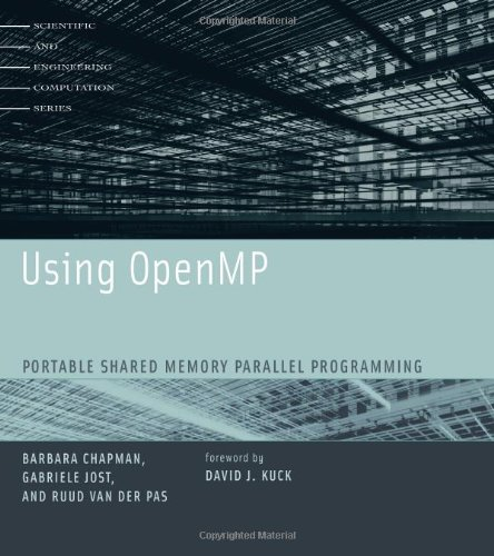 Using OpenMP: Portable Shared Memory Parallel Programming (Scientific and Engineering Computation) by imusti