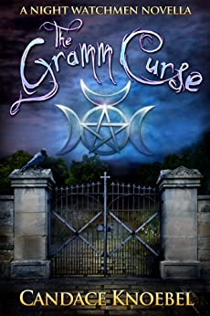 The Gramm Curse (The Night Watchmen Series) by [Knoebel, Candace]