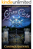 The Gramm Curse (The Night Watchmen Series)