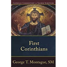 First Corinthians (Catholic Commentary on Sacred Scripture) by George T. Montague (2011-11-01)