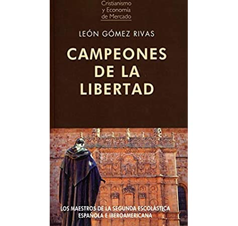 CAMPEONES DE LA LIBERTAD: 10 CRISTIANISMO Y ECONOMÍA DE MERCADO ...