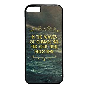 "Characteristic Quote In The Waves Of Change We Find Our True Direction Case for iPhone 6 Plus (5.5"") PC Material Black"