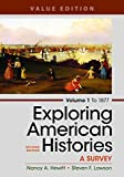 img - for Exploring American Histories, Volume 1, Value Edition: A Survey book / textbook / text book