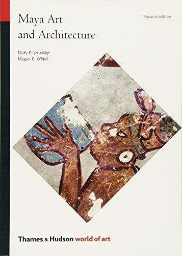 Maya Art and Architecture (World of Art)