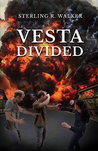 Vesta Divided: Vesta Colony Book Two by [Walker, Sterling R.]