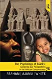 img - for Psychology of Blacks: Centering Our Perspectives in the African Consciousness book / textbook / text book