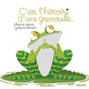"""Afficher """"C'est l'histoire d'une grenouille..."""""""
