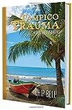 Tampico Trauma (Book 10)(The Jake Sullivan Series)