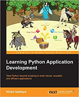 Learning Python Application Development: Ninad Sathaye