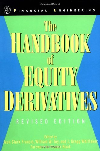 The Handbook of Equity Derivatives (Wiley Series in Financial Engineering 14) ()