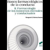Bases farmacológicas de la conducta.Vol II