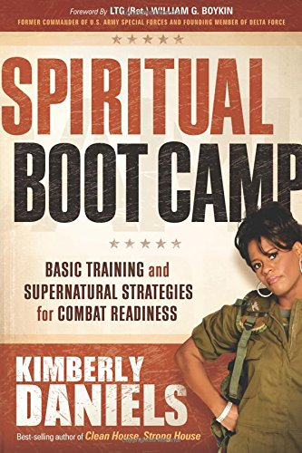 Read Online Spiritual Boot Camp: Basic Training and Supernatural Strategies for Combat Readiness pdf