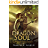 The Dragon Soul (Vagrant Souls Book 2)