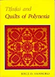 Tifaifai and Quilts of Polynesia, Joyce D. Hammond, 0824809750