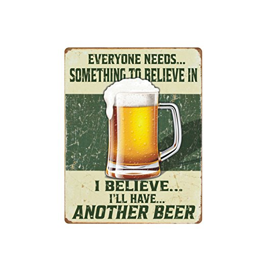 AMERICAN WIT Quality Metal Signs, I Believe I'll Have Another Beer, Funny Novelty High Grade Aluminum Sign for Your Home Kitchen Diner Bar Pub and Man Cave, Vintage Decoration, 12