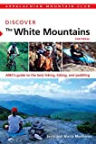 AMC Discover the White Mountains, 2nd, Marcy Monkman and Jerry Monkman, 1934028223