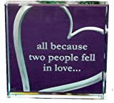 All Because Two People Fell in Love Heart Hand Carved Etched Glass Paperweight