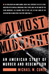 Almost Midnight: An American Story of Murder and Redemption