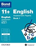 Bond 11+: English Assessment Papers: 9-10 years Book 1