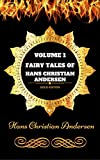 Image of Fairy Tales of Hans Christian Andersen - Volume 1: By Hans Christian Andersen - Illustrated